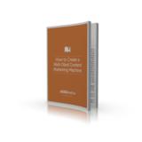 How To Create A Well-Oiled Content Marketing Machine - KissMetrics