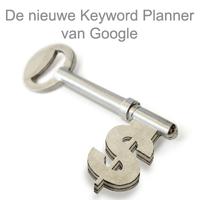 """Campagnes opstellen met Google's nieuwe """"Keyword Planner"""""""