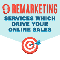 9 Remarketing/Retargeting Services which Drive your Online Sales